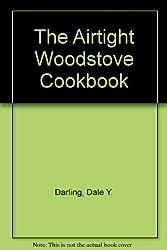 The Airtight Woodstove Cookbook