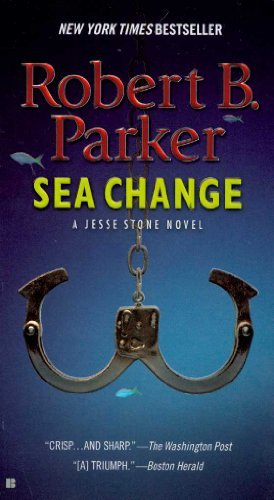 Read Online By Robert B. Parker - Sea Change (Jesse Stone Novels) (2.4.2007) PDF