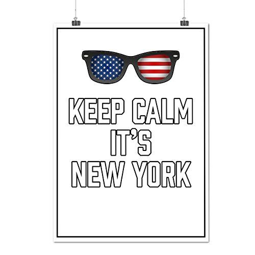 Keep Calm USA New York United States Matte/Glossy Poster A2 (17x24 inches) | Wellcoda (Party City Athens Georgia)