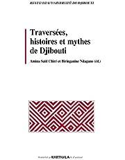 Traversees, Histoires et Mythes de Djibouti