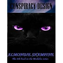Conspiracy Design (The Modules Book 4)