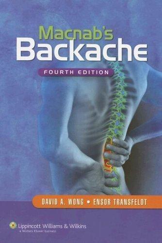 Download Macnab's Backache Fourth edition by Wong, David A.; Transfeldt, Ensor published by Lippincott Williams & Wilkins Hardcover ebook