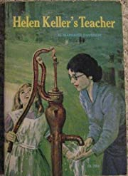 Helen Keller's Teacher por Mickie…