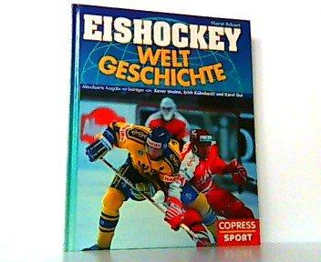 Eishockey Weltgeschichte
