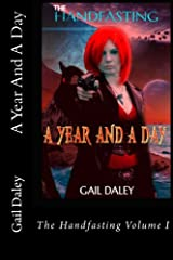 A Year And A Day: - The Handfasting Book 1 (Volume 1) Paperback