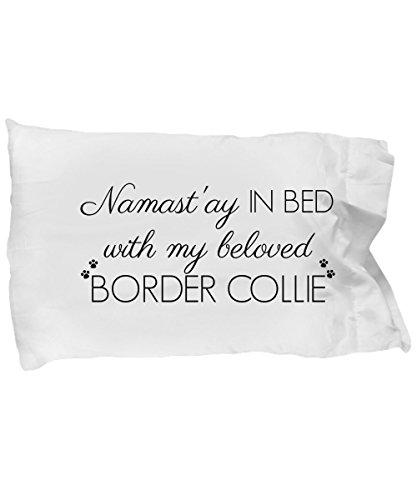 Border Collie Accessories (Border Collie Pillow Case - Border Collie Accessories - Cute Mom Dad Quote Pillowcase Bedding Cover Gift Stuff For Women Men Teens Girls Dog Lovers 20)