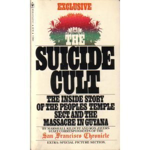 Suicide Cult: The Inside Story of the Peoples Temple Sect and the Massacre in Guyana (201P) from Brand: Bantam Doubleday Dell Publishing Group