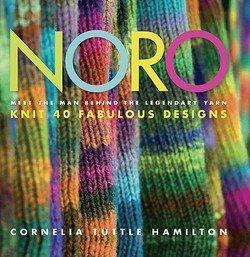 - Cornelia Tuttle Hamilton: Noro : Meet the Man Behind the Legendary Yarn: Knit 40 Fabulous Designs (Hardcover); 2009 Edition