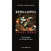 Kephalloniá: 1943-2003. Auf den Spuren eines Kriegsverbrechens