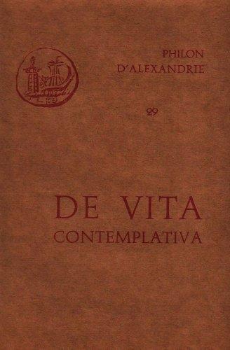De vita contemplativa - tome 29 Broché – 1963 Philon d' Alexandrie Daumas Miquel Cerf