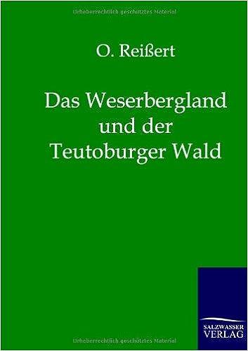 Das Weserbergland und der Teutoburger Wald