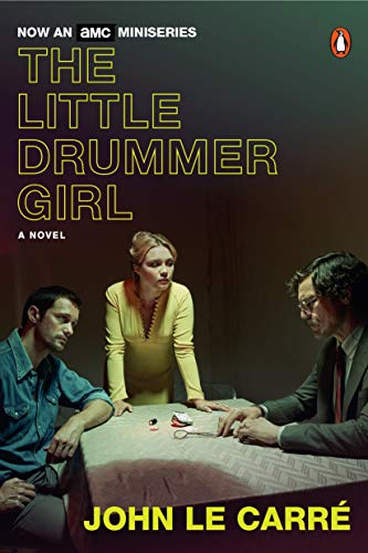 (The Little Drummer Girl: A Novel)