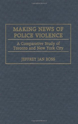 Download Making News of Police Violence: A Comparative Study of Toronto and New York City Pdf