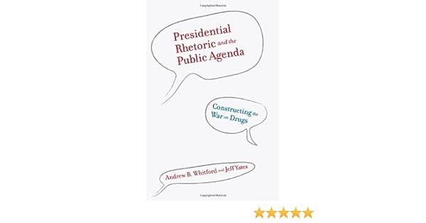 Presidential Rhetoric and the Public Agenda: Constructing ...
