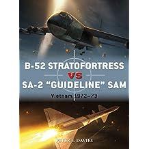 "B-52 Stratofortress vs SA-2 ""Guideline"" SAM: Vietnam 1972–73 (Duel Book 89)"