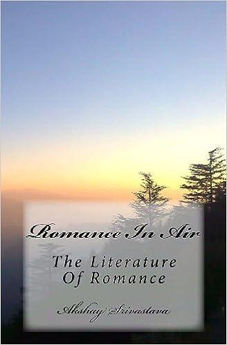 Romance In Air The Literature Of Romance Romantic Quotes Akshay