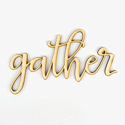 "Gather Wood Sign Home Décor Wall Art Unfinished 24"" x 15"""