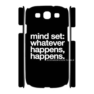 Qxhu whatever happens happens don't stress Protective Snap On Hard Plastic Case for Samsung Galaxy S3 I9300 3D case