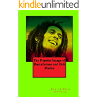 The Popular Image of Rastafarians and Bob Marley book cover