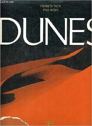 Lire Dunes Relié (Ancien prix Editeur : 50 Euros) pdf ebook
