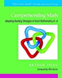 Comprehending Math: Adapting Reading Strategies to Teach Mathematics, K-6