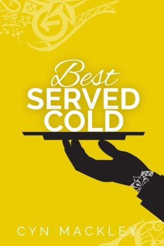 Best Served Cold: A Martha Garrett Mystery (Martha Garrett Mysteries) (Volume 2) PDF