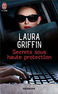 Secrets sous haute protection par Griffin