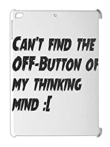 Can't find the OFF-Button of my thinking mind :( iPad air plastic case