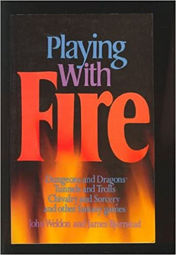 Playing with Fire: Dungeons and Dragons, Tunnels and Trolls ...