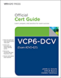 VCP6-DCV Official Cert Guide (Exam #2V0-621) (VMware Press Certification)