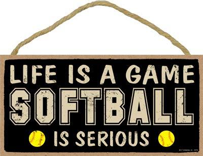 "SJT ENTERPRISES, INC. Life is a Game - Softball is serious 5"" x 10"" Primitive Wood Plaque Sign (SJT94794)"
