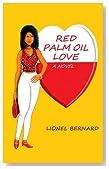 Red Palm Oil Love: A Novel
