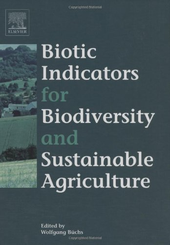 Biotic Indicators for Biodiversity and Sustainable Agriculture PDF