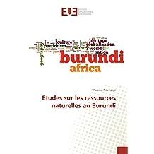 Etudes sur les ressources naturelles au Burundi