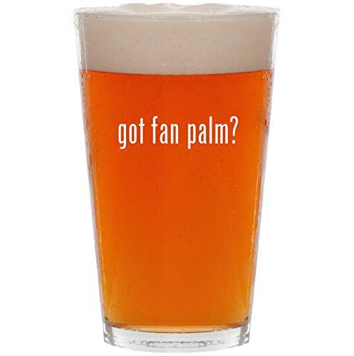(got fan palm? - 16oz All Purpose Pint Beer)