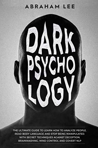 Dark Psychology:...