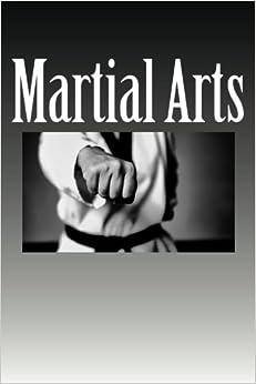 Martial Arts: (Notebook / Journal)