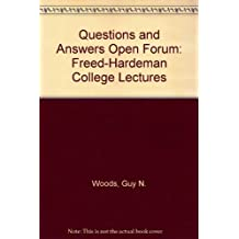 Questions and Answers Open Forum: Freed-Hardeman College Lectures by Guy N. Woods (1976-06-01)