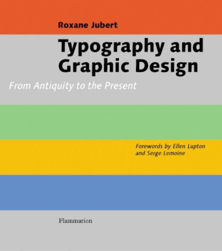 Typography and Graphic Design: From Antiquity to the Present (Graphic Typography Design)