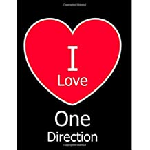 I Love One Direction: Large Black Notebook/Journal for Writing 100 Pages, One Direction Gift for Girls and Boys