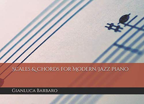 Scales & Chords for Modern/Jazz Piano (Musicalia)