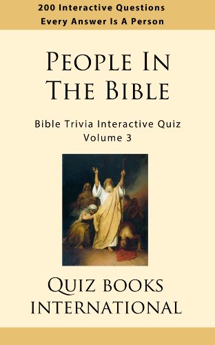 Bible Trivia Interactive Quiz: People In The Bible