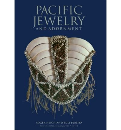 [(Pacific Jewerly & Adornment )] [Author: Roger Neich] [Oct-2004] pdf epub