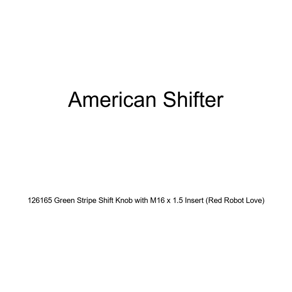 Red Robot Love American Shifter 126165 Green Stripe Shift Knob with M16 x 1.5 Insert