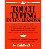 Touch Typing in Ten Lessons, Ruth Ben'Ary, 0399508090
