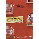 More Ready than You Realize: The Power of Everyday Conversations
