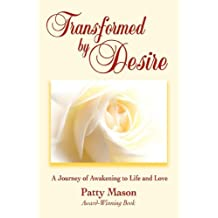 Transformed by Desire