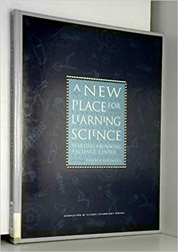 88b405c90313c A New Place for Learning Science : Starting and Running a Science ...