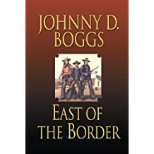 East of the Border