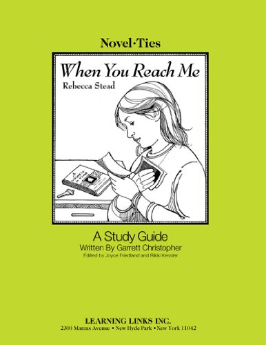 When You Reach Me: Novel-Ties Study Guide